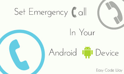 Set Emergency Call on Android Device