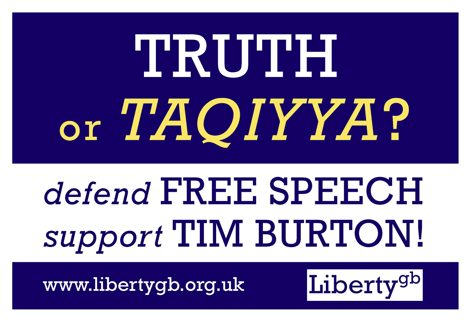 Liberty GB placard at Tim Burton's trial: Truth or Taqiyya?