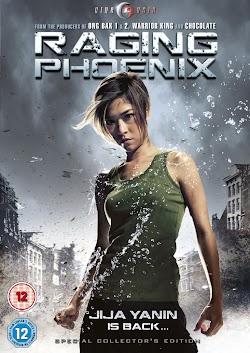 Phượng Hoàng Nổi Giận - Raging Phoenix (2009) Poster