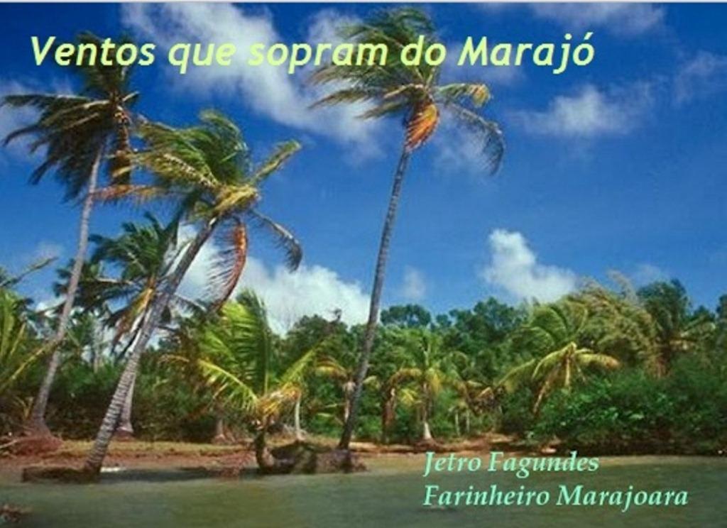 <center>Ventos que sopram do Marajó</center>