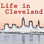 Life in Cleveland