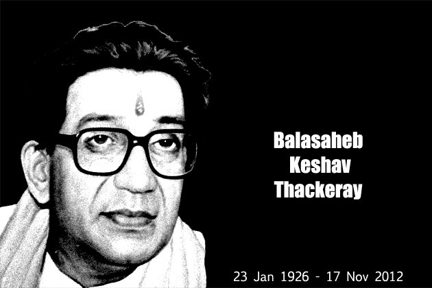 Balasaheb Thackeray No More