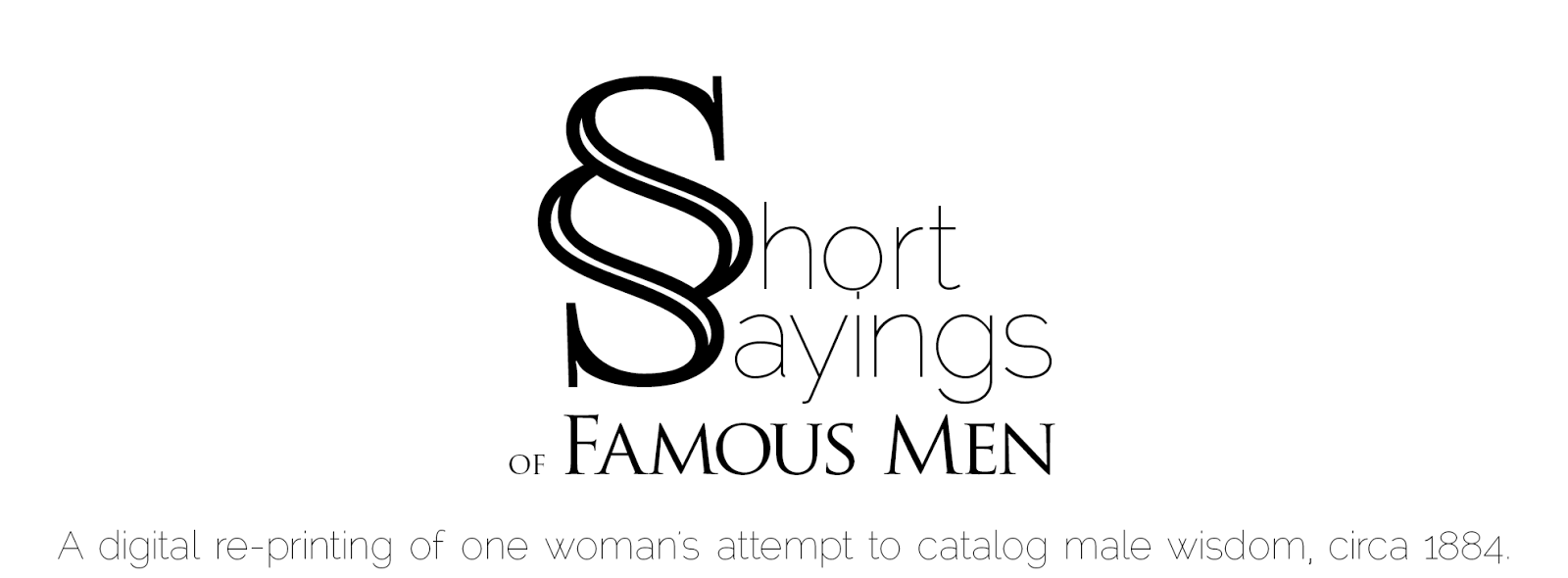 Short Sayings of Famous Men
