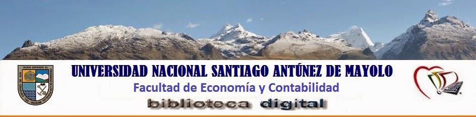 Biblioteca Digital de la Facultad de Economía y Contabilidad - bdfec UNASAM