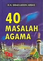 toko buku rahma: buku 40 masalah agama, pengarang k.h. siradjuddin abbas, pengarang pustaka tarbiyah baru