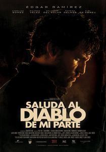 saluda al diablo de mi parte (2011) – Latino Online