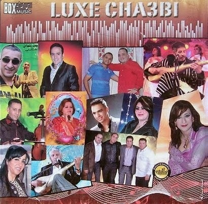 Compilation Chaabi-Luxe Chaabi