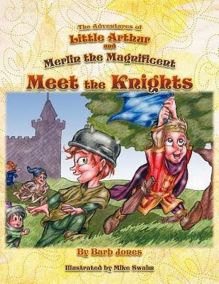 http://www.amazon.com/Adventures-Little-Arthur-Merlin-Magnificent/dp/1463440162/ref=la_B0058W93RQ_1_3?s=books&ie=UTF8&qid=1418428176&sr=1-3