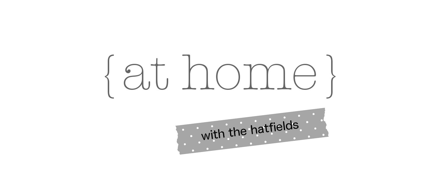 {at home} with the hatfields