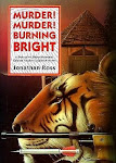 Murder, Murder Burning Bright by Jonathan Ross