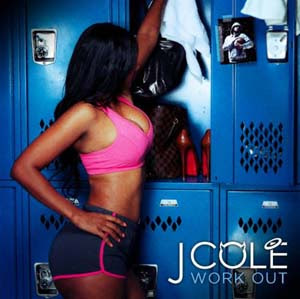 J Cole - Work Out Lyrics | Letras | Lirik | Tekst | Text | Testo | Paroles - Source: mp3junkyard.blogspot.com