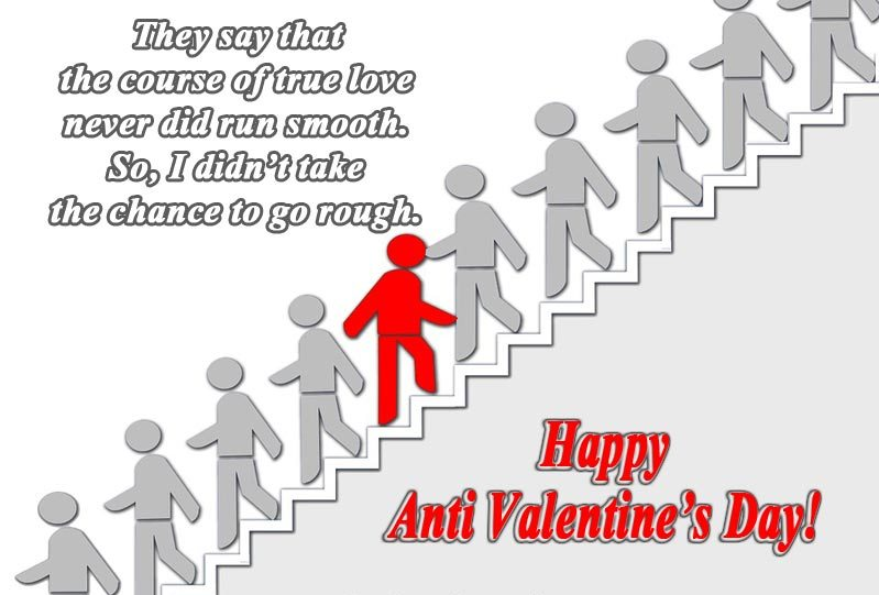 Anti Valentines Day Quotes Beauteous 48 Anti Valentine Quotes Messages SMS Cards Valentine Wishes