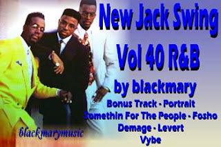 New Jack Swing Vol 40 R&B - [by blackmary]17092012