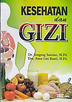 toko buku rahma: buku KESEHATAN DAN GIZI, pengarang soegeng santoso, penerbit rineka cipta