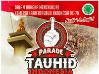 Songsong Kebangkitan Islam, Kaum Muslimin Diimbau Ikuti Parade Tauhid
