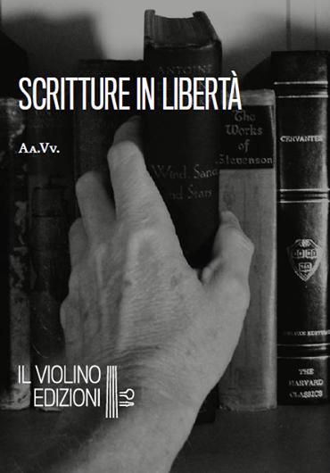 """Antologia """"Scritture in Libertà"""" su IBS"""