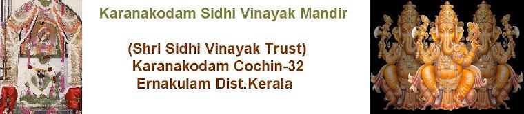 Karanakodam Sidhi Vinayak Mandir (Shri Sidhi Vinayak Trust Reg.202/4/2001) Kochi- 32