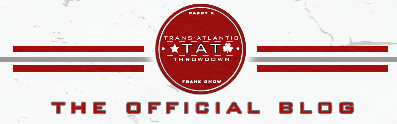Trans-Atlantic Throwdown