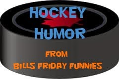 Hockey Humor Bills Friday Funnies