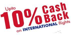 Up to 10%CashBack on International Flights