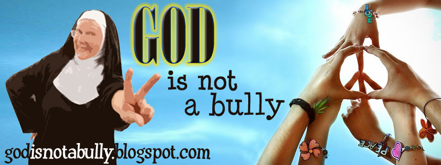 God is not a Bully