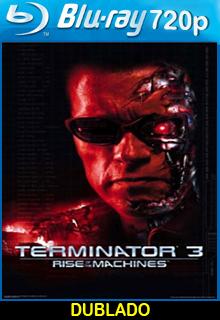Assistir O Exterminador do Futuro 3 – A Rebelião das Máquinas Dublado