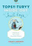 My newest book! Topsy-Turvy Inside-Out Knit Toys