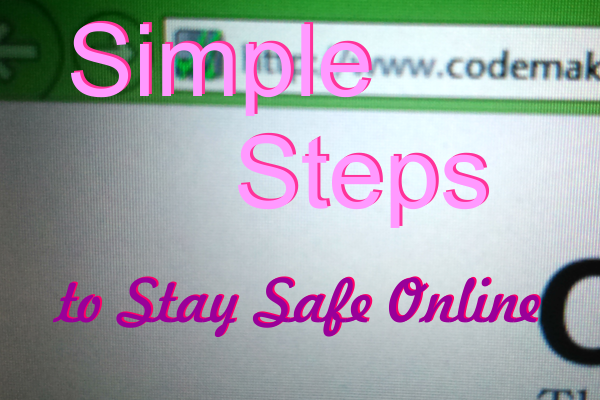 Simple Steps to stay safe online