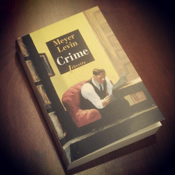 Crime (compulsion) - Meyer Levin ; traduit de l'américain par Magdeleine Paz - Libretto - Phébus - 1996