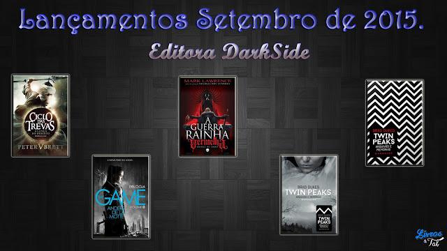 http://livrosetalgroup.blogspot.com.br/p/lancamentos-darkside-setembro-de-2015.html