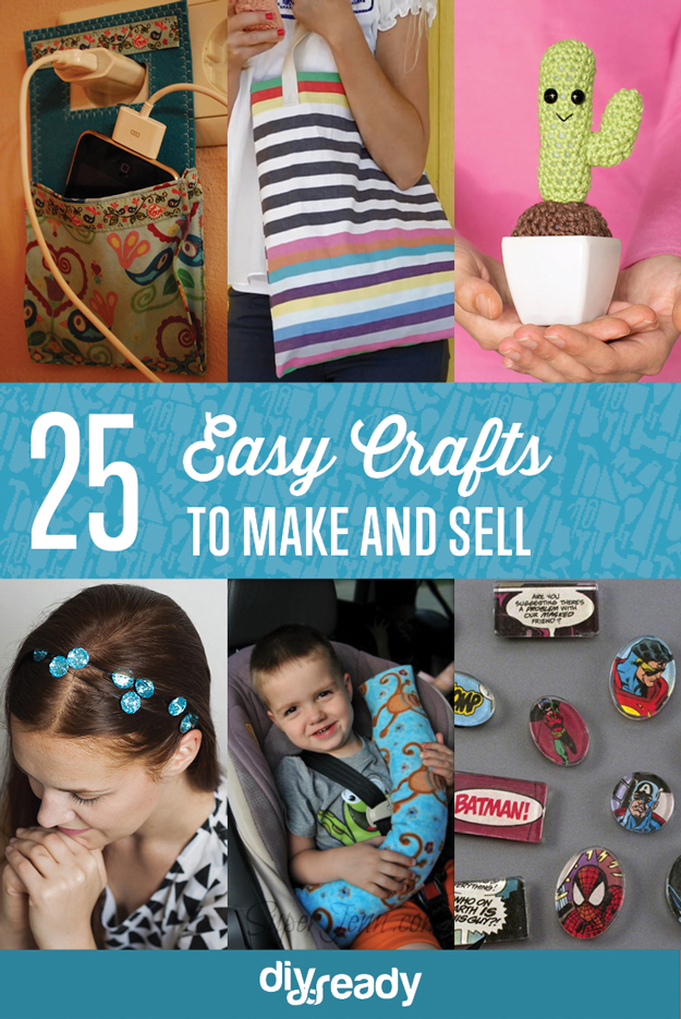 Best collection from diy ideas 25 easy crafts to make and for How to make arts and crafts to sell