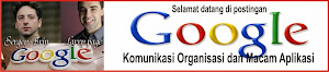 Perusahaan Google : Komunikasi Organisasi dan Macam Aplikasi