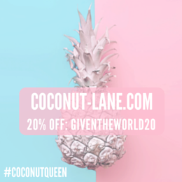I'M A COCONUT QUEEN!