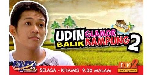 Sinopsis drama Udin Glamor Balik Kampung Musim 2 RTM TV2, pelakon dan gambar drama Udin Glamor Balik Kampung Musim 2 TV2, Udin Glamor Balik Kampung episod akhir – episod 13