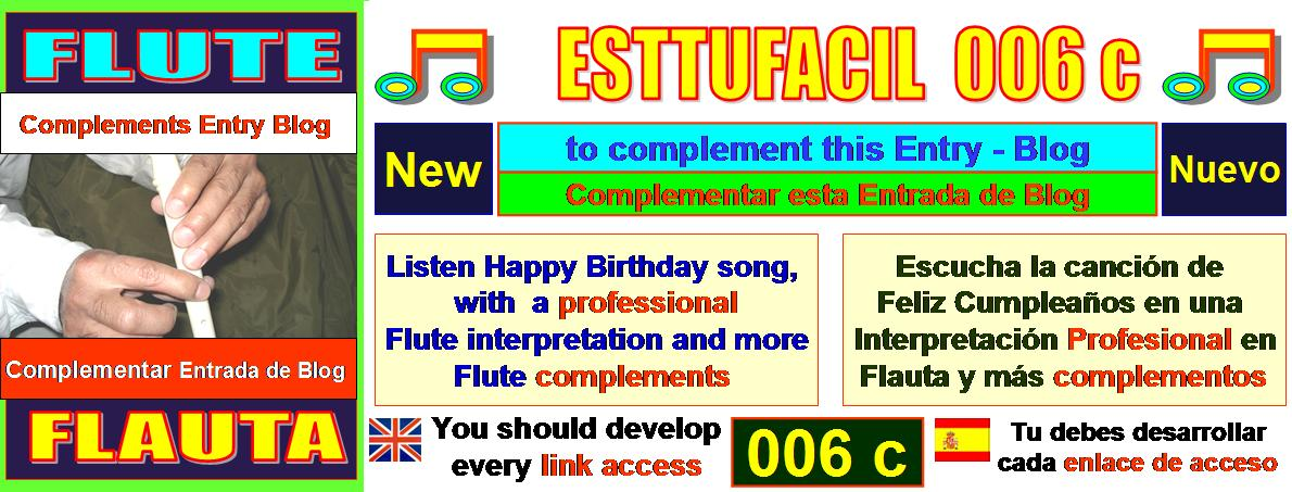 ESTTUFACIL 006 c - Now you can have great performance in this Entry Blog, to complement Flute Now !
