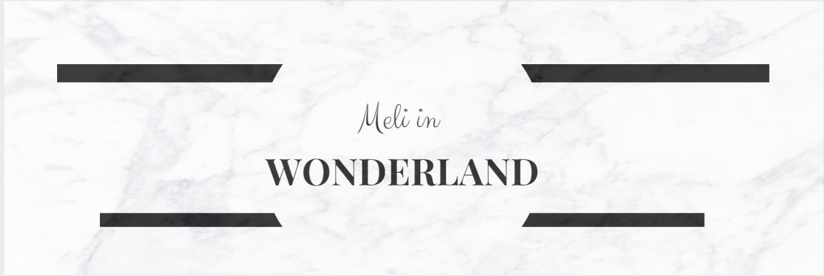 Meli in Wonderland
