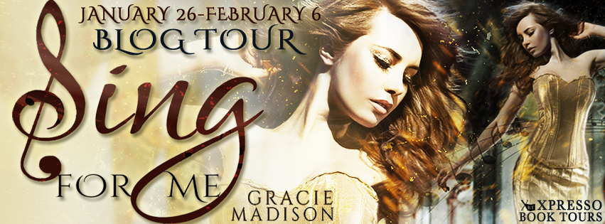 Blog Tour: Sing For Me by Gracie Madison