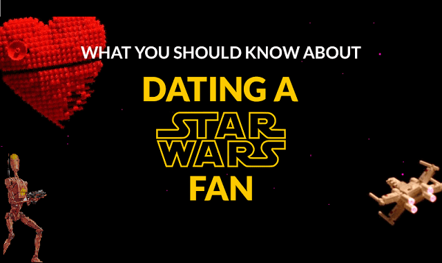 Dating a Star Wars Fan