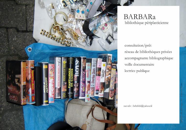 BARBARa bibliothèque périplasticienne