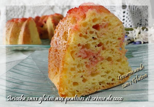 gourmande sans gluten: brioche sans gluten aux pralines et crème