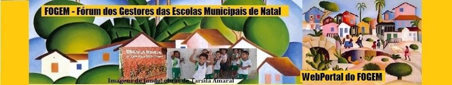 WebPortal do FOGEM: Fórum dos Gestores das Escolas Municipais de Natal