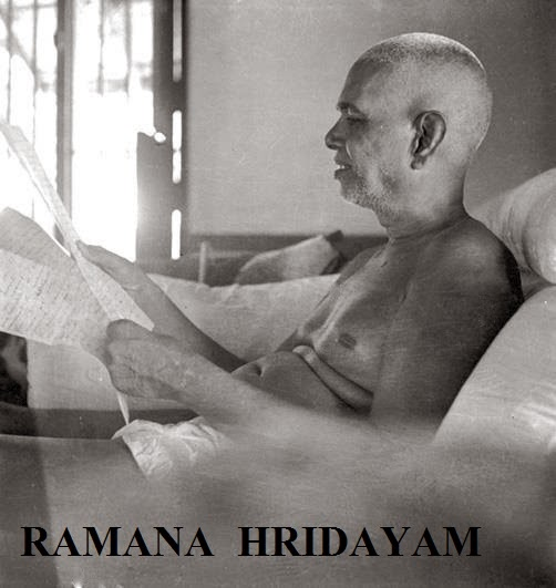 RAMANA HRIDAYAM - A blog on the teachings of Ramana Maharshi