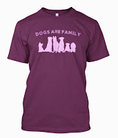 Dogs Are Family Limited Edition!