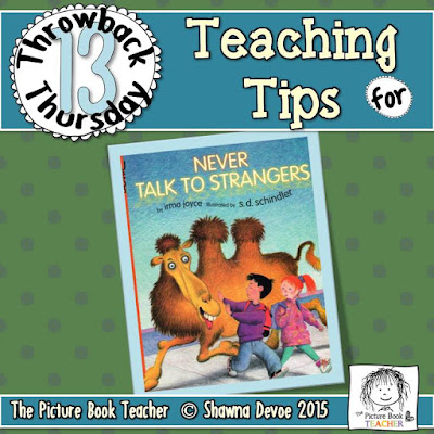 TBT - Never Talk to Strangers teaching tips from The Picture Book Teacher.