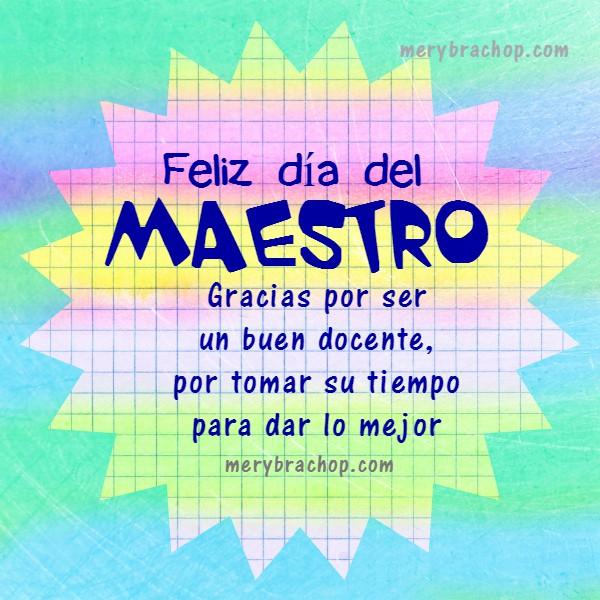 Frases de feliz día del maestro, educador, docente, profesora, maestra. mensaje cristiano, 15 de enero se celebra día del Maestro en Venezuela, Felicidades maestros, palabras, discurso corto, gracias, agradecimiento a maestra por Mery Bracho