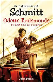 Odette Toulemonde - Eric-Emmanuel Schmitt