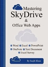 Mastering SkyDrive and Office Web Apps