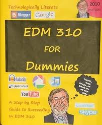 EDM 310 for Dummies