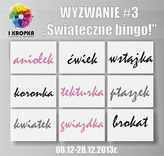 http://pracownia-i-kropka.blogspot.com/2013/12/wyzwanie-3-swiateczne-bingo.html