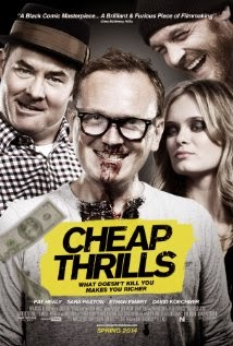 Cheap Thrills (2013) - Movie Review